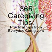 365 Caregiver Tips